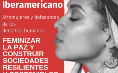 1er Foro Iberoamericano Afromujeres y Defensoras de los Derechos Humanos