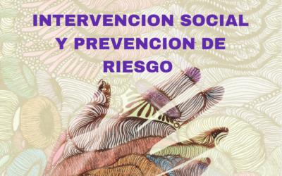 INTERVENCIÓN SOCIAL Y PREVENCIÓN DE RIESGO